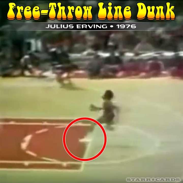 Julius Erving : 1976 free-throw line dunk